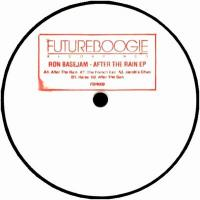 RON BASEJAM - AFTER THE RAIN EP : FUTUREBOOGIE (UK)