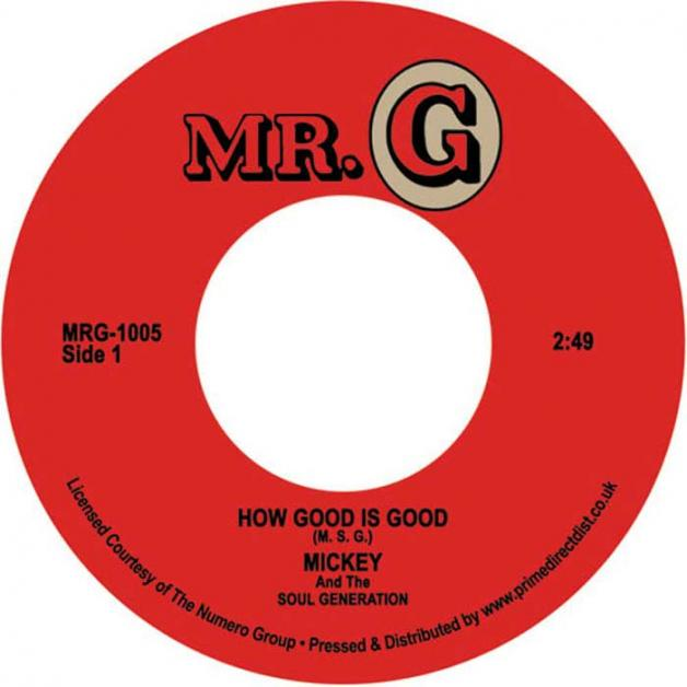 MICKEY & THE SOUL GENERATION - How Good Is Good : 7inch