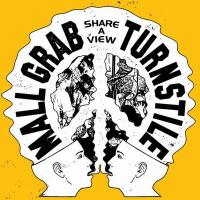 TURNSTILE & MALL GRAB - Share A View : LOOKING FOR TROUBLE (UK)