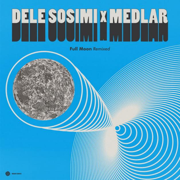 DELE SOSIMI & MEDLAR - Full Moon Remixed : WAH WAH 45s (UK)