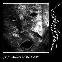 WASWAAS - Memories of Perversion : CD