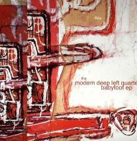 MODERN DEEP LEFT QUARTET - Babyfoot EP : 12inch