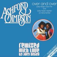 ASHFORD & SIMPSON - Over And over (Joey Negro Remixes) : 12inch
