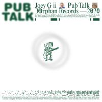 JOEY G II - Pub Talk : LP
