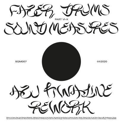 FAZER DRUMS - Fazer Drums/Sound Measures (Azu Tiwaline Rework) : SQUAMA (GER)