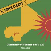 IDRISSA SOUMAORO ET L'ECLIPSE DE L'IJA - Nissodia (Mike D Edit) : MR.BONGO (UK)
