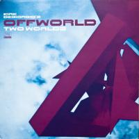n_t0038606KIRK DEGIORGIO'S OFFWORLD - Two Worlds : FAR OUT <wbr>(UK)
