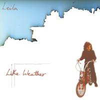 LEILA - Like Weather (Re-mastered Reissue) : LP + 7inch (Black Vinyl)