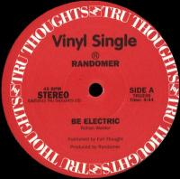 n_t0075330RANDOMER - Be Electric /<wbr> Zabu : TRU THOUGHTS <wbr>(UK)