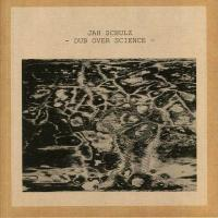 JAH SCHULZ - Dub Over Science : 12inch
