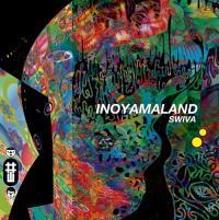 INOYAMALAND - Swiva : LP