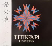 HARRY ROESLI - Titik Api (発火点) : CD