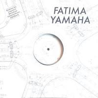 FATIMA YAMAHA - Day We Met : 12inch