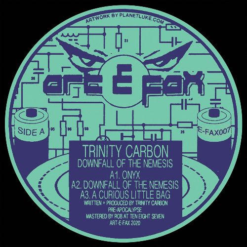 TRINITY CARBON - Downfall of the Nemesis : 12inch
