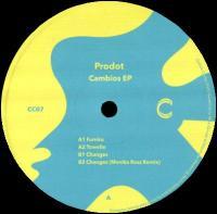 PRODOT - Cambios Ep - Monika Ross Remix : 12inch