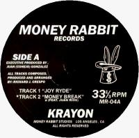 KRAYON - Joy Ryde / Money Break : 12inch
