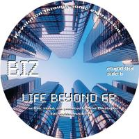 BIZ - Life Beyond EP : 12inch