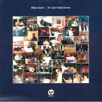 MIKE DUNN - If I Can't Get Down (Incl. Mousse T. / Oliver Dollar / luke solomon / snips remixes) : CLASSIC (UK)