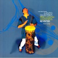 LUISITO QUINTERO - Percussion Maddness Revisited – Part One : 2 x 12inch