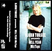 BJORN TORSKE - Bjorn Torske presents Hell Yeah Mixtape : HELL YEAH (ITA)