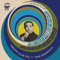 SINN SISAMOUTH - Groove Club Vol. 4: Sinn Sisamouth : LION PRODUCTIONS (CAN)