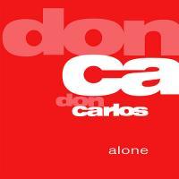 DON CARLOS - Alone : 12inch