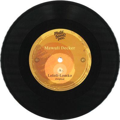 MAWULI DECKER - Lololi-Lomko : 7inch