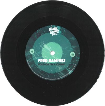 FRED RAMIREZ - Hold On I'm Comin' : MATASUNA (UK)