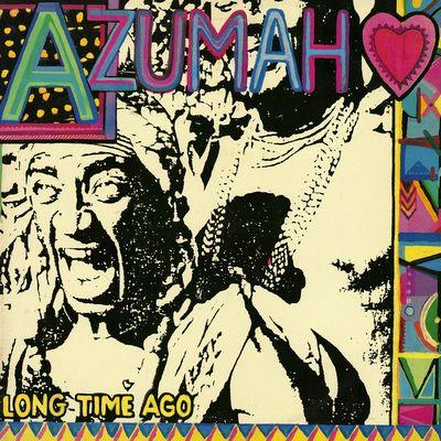 AZUMAH - LONG TIME AGO : LP