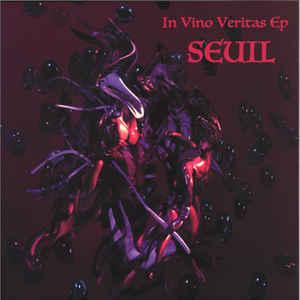 SEUIL - In Vino Veritas : 12inch