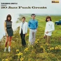 THROBBING GRISTLE - 20 Jazz Funk Greats : MUTE /<wbr> Industrial Records <wbr>(UK)