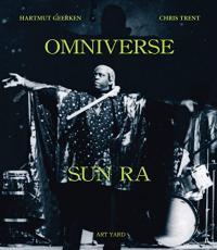 HARTMUT GEERKEN AND CHRIS TRENT - OMNIVERSE SUN RA : BOOK