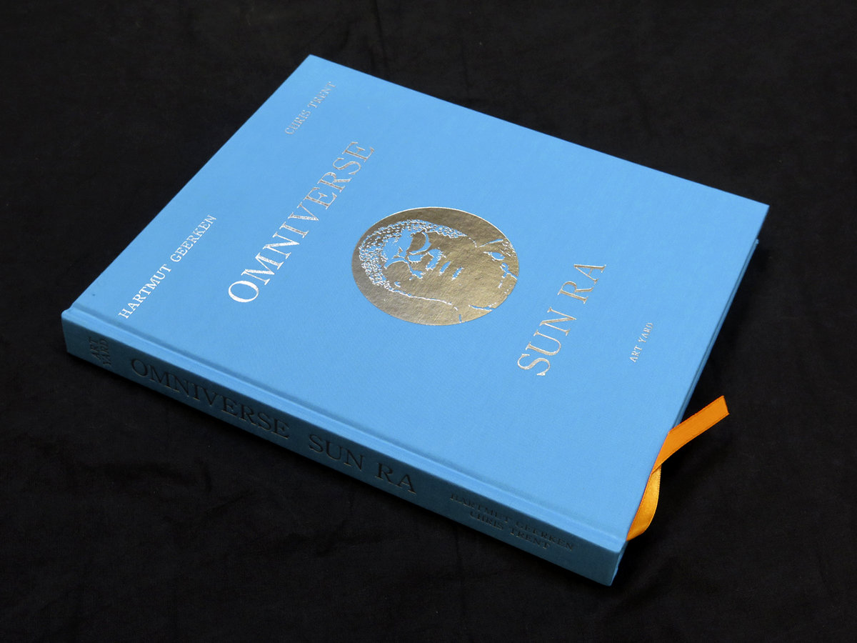 HARTMUT GEERKEN AND CHRIS TRENT - OMNIVERSE SUN RA : BOOK gallery 2