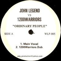 JOHN LEGEND VS 1200 WARRIORS - Ordinary People : 12inch