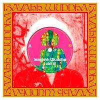 ISAYAHH WUDDHA - I Shit Ill / Every Little Things : MAQUIS RECORDS / JET SET (JPN)