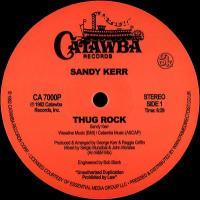 SANDY KERR - Thug Rock : 12inch