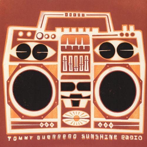 TOMMY GUERRERO - Sunshine Radio : TOO GOOD (US)