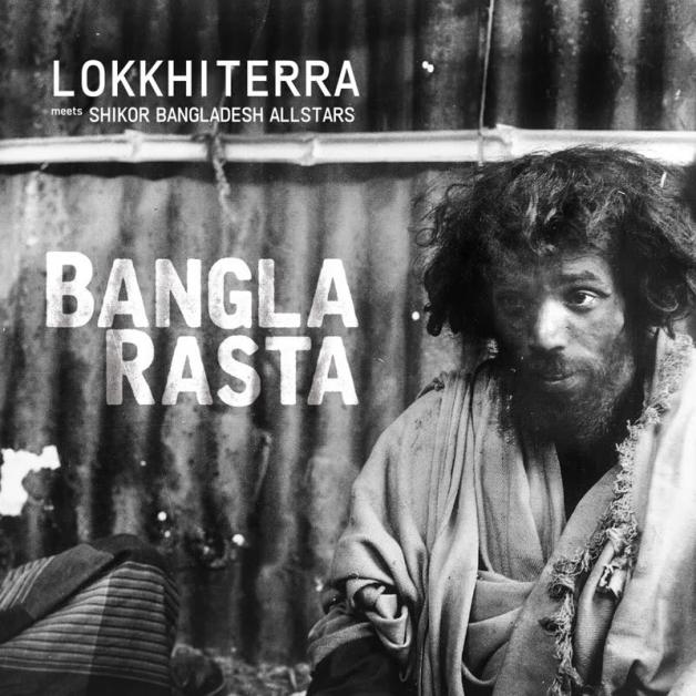 LOKKHI TERRA & SHIKOR BANGLADESH ALL STARS - Bangla Rasta : FUNKIWALA (UK)
