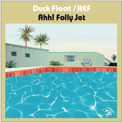 Ahh! Folly Jet - Duck Float/HEF : 7inch+DL