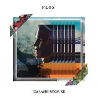 IGARASHI RYOSUKE - FLOS : MIX-CD