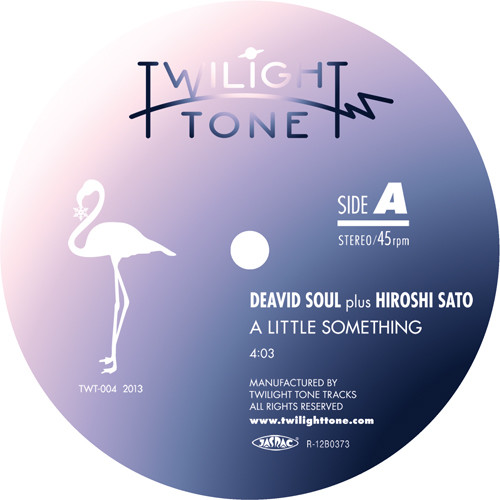 DEAVID SOUL PLUS HIROSHI SATO - A Little Something : TWILIGHT TONE (JPN)