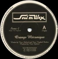 RUSS GABRIEL - Orange Mécanique : SOUL ON WAX (UK)
