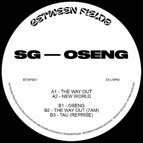 SG - Oseng : BETWEEN FIELDS (GER)