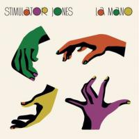 STIMULATOR JONES - La Mano : LP
