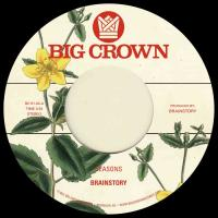 BRAINSTORY - Seasons b/w Bye Bye : BIG CROWN (US)