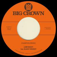 LIAM BAILEY - Champion (Remix) b/w Ugly Truth (Remix) : BIG CROWN (US)