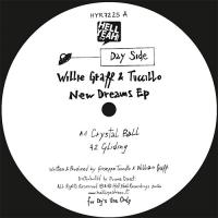 WILLIE GRAFF & TUCCILLO - New Dreams EP : HELL YEAH (ITA)