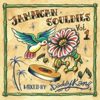 DADDY-KAN - Jamaican Souldies Vol.1 : MIXCD