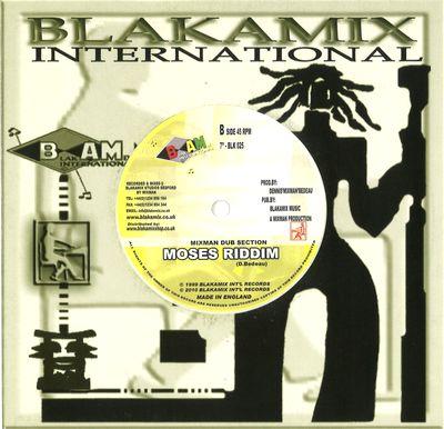D. MAXIMILLIAN - Moses / Moses Riddim : BLAKAMIX INTERNATIONAL (UK)