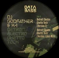DJ GODFATHER & K-1 - Detroit Electro Ghetto Tech : 12inch